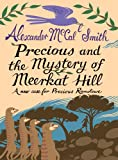Image de Precious and the Mystery of Meerkat Hill: A New Case from Precious Ram