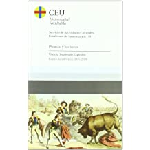 Picasso y los toros: Curso 2005-2006 (Cuadernos de Actividades Culturales. Cuadernos de tauromaquia)