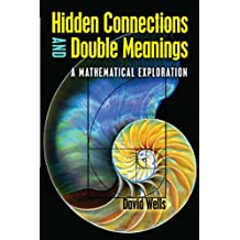Hidden Connections and Double Meanings: A Mathematical Exploration