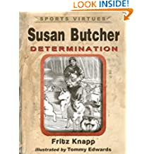 Susan Butcher: Determination (Sports Virtues Book 15)
