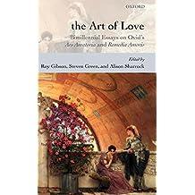 The Art of Love: Bimillennial Essays on Ovid's Ars Amatoria and Remedia Amoris