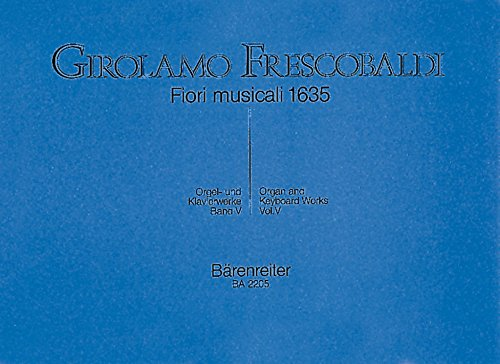 fiori-musicali-1635-girolamo-frescobaldi-orgel-und-klavierwerke-5-spielpartituren-sammelband