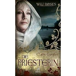 Die Priesterin: Wild Roses, Staffel 1, Band 4