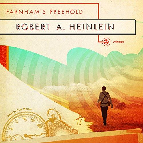 Farnham's Freehold  Audiolibri