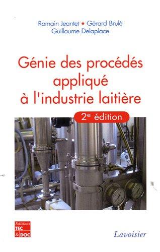 Génie des procédés appliqué à l'industrie laitière