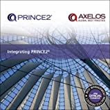 [(Integrating PRINCE2)] [By (author) AXELOS] published on (July, 2014)