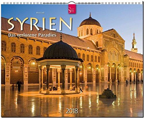 Preisvergleich Produktbild SYRIEN - Das verlorene Paradies: Original Stürtz-Kalender 2018 - Großformat-Kalender 60 x 48 cm
