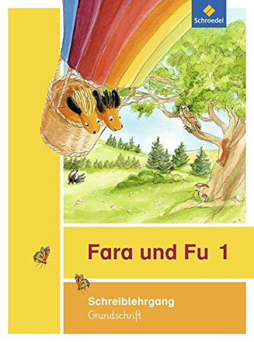 Fara und Fu - Ausgabe 2013: Schreiblehrgang GS