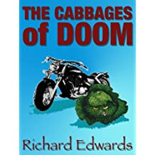 The Cabbages of Doom