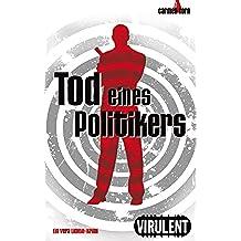 Tod eines Politikers (Vera-Lichte-Krimi 2) (German Edition)