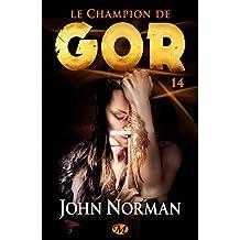 Le Champion de Gor: Gor, T14