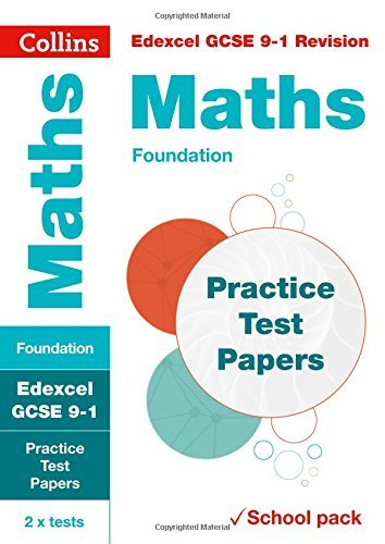 Edexcel GCSE 9-1 Maths Foundation Practice Test Papers: Shrink-wrapped school pack (Collins GCSE 9-1 Revision) (English Edition)
