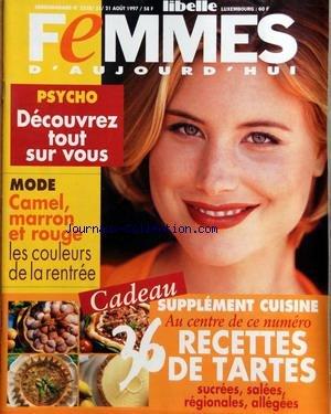 FEMMES D'AUJOURD'HUI [No 3310] du 21/08/1997 - PSYCHO - DECOUVREZ TOUT SUR VOUS - MODE - CAMEL - MARRON ET ROUGE - 36 RECETTES DE TARTES