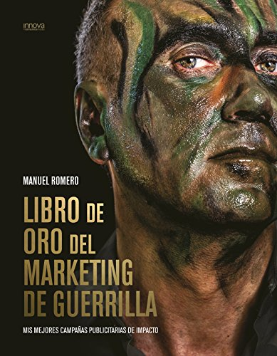 Portada del libro Libro de Oro del Marketing de Guerrilla [ESPAÑOL]