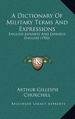 A Dictionary of Military Terms and Expressions: English-Japanese and Japanese-English (1902)
