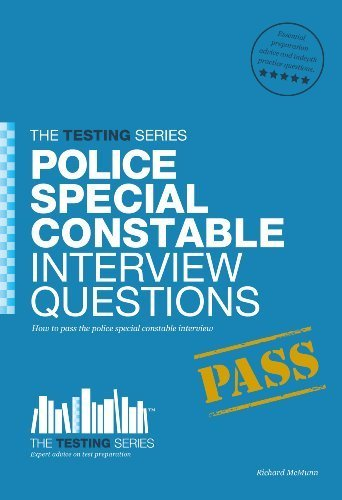 Police Special Constable Interview Questions and Answers: 1 (Testing Series) by Richard McMunn (2012) Paperback