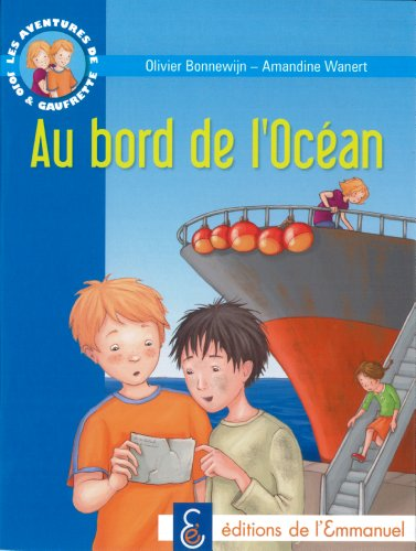 Les aventures de Jojo et Gaufrette, Tome 5 : Au bord de l'Océan par Olivier Bonnewijn