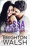 Tessa Ever After: A Best Friend's Little Sister Romance (Reluctant Hearts Book 2)