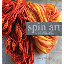 Spin Art: Mastering the Craft of Spinning Textured Yarn + DVD