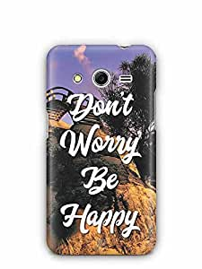 YuBingo Don't Worry. Be Happy Designer Mobile Case Back Cover for Samsung Galaxy Core 2