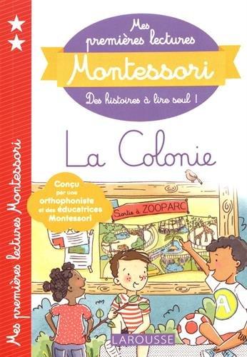 Mes premières lectures Montessori, La colonie par Anaïs Galon