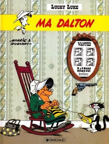 Lucky Luke, Tome 7 : Ma Dalton par Morris