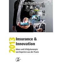 Insurance & Innovation 2013