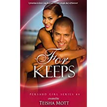 For Keeps (Persaud Girl Book 4)