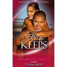 For Keeps A Thug's (Persaud Girl Book 4) pdf/epub