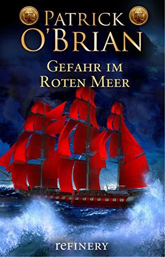 : Historischer Roman (Die Jack-Aubrey-Serie 9) ()