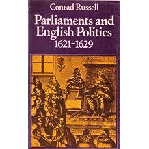 Parliaments and English Politics, 1621-29