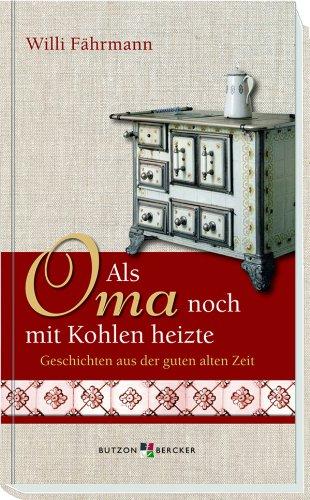 len heizte: Geschichten aus der guten alten Zeit ()