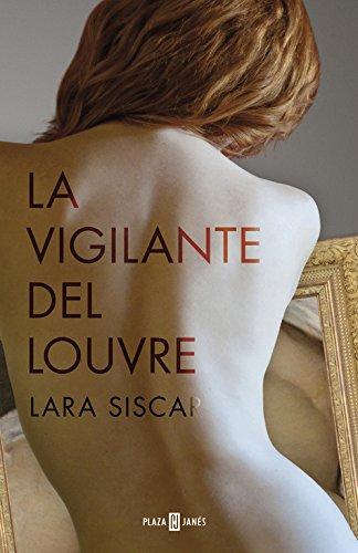 La vigilante del Louvre (EXITOS) por Lara Siscar