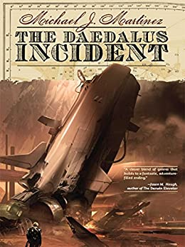 The Daedalus Incident (Daedalus Series) by [Martinez, Michael]