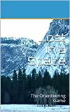 Lost In a Space: The Orienteering Game (English Edition)