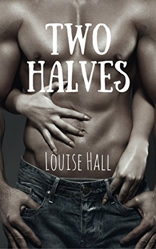 Two Halves (Cate & Kian Book 2) by [Hall, Louise]
