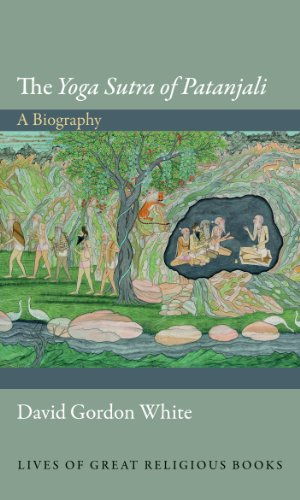 The Yoga Sutra of Patanjali: A Biography (Lives of Great Religious Books Book 19) (English Edition) por David Gordon White