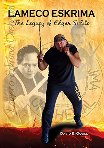 Lameco Eskrima: The Legacy of Edgar G. Sulite (English Edition)