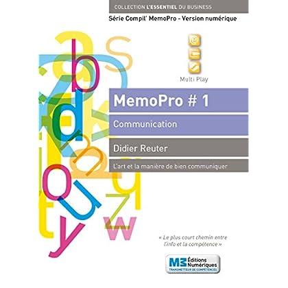MemoPro N° 3: S'exprimer en public (Série MemoPro #1 - L'art et la manière de bien communiquer)
