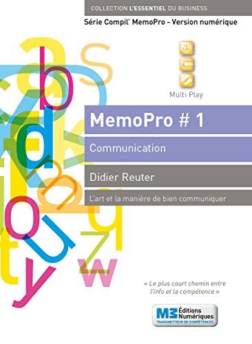 MemoPro N°2: Communiquer avec les médias (Série MemoPro #1 - L'art et la manière de bien communiquer)