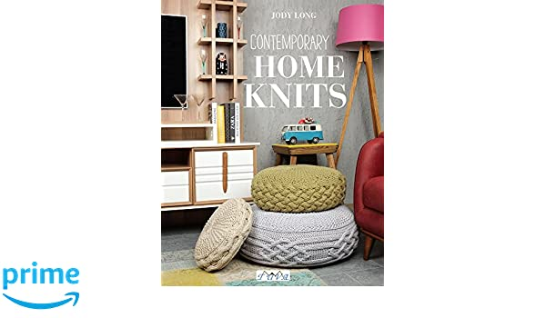 Contemporary home knits amazon co uk jody long 9786059192262 books