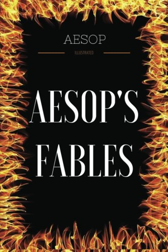 Aesop's Fables: By Aesop - Illustrated por Aesop