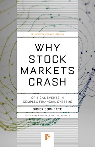 Why Stock Markets Crash: Critical Events in Complex Financial Systems (Princeton Science Library Book 49) (English Edition)
