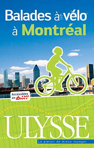 Balades à vélo à Montréal par  Collectif