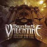 Songtexte von Bullet for My Valentine - Scream Aim Fire