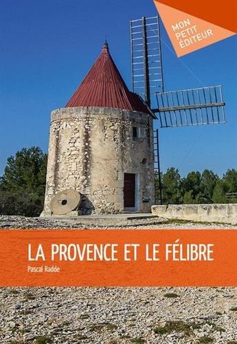 La Provence et le Félibre
