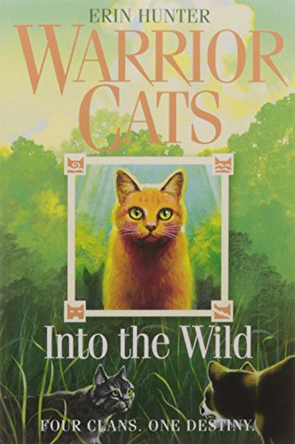 Into the Wild: FOUR CLANS. ONE DESTINY. (Warrior Cats, Book 1)