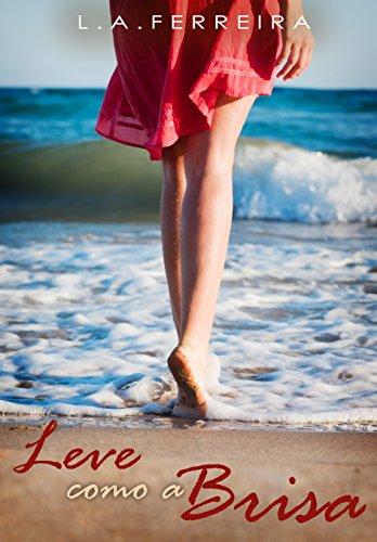 Leve Como a Brisa (Portuguese Edition) (Womens Leve)