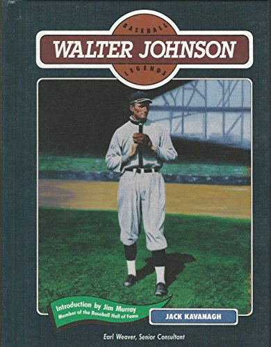 Walter Johnson Baseball (Walter Johnson (Baseball Legends Series))