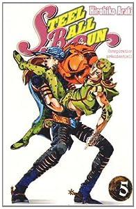 Steel Ball Run - Jojo's Bizarre Adventure Saison 7 Edition simple Tome 5
